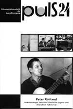 Peter-Rohland-Biographie von Eckard Holler (zeko), puls 24 2005306